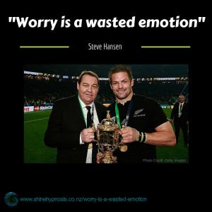 """I've always said worry is a wasted emotion. You have to plan for some of these things. We knew we could possibly have someone in the bin at some stage, so it's just a matter of making sure you have everyone knowing what they have to do""  - Steve Hansen"